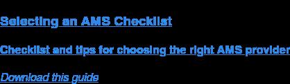 Selecting an AMS Checklist