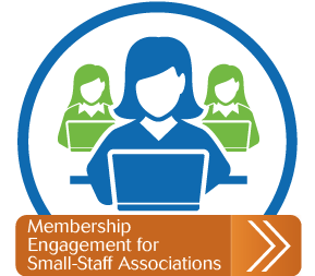 Membership Engagement for Small-Staff Associations