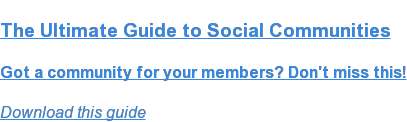 The Ultimate Guide to Social Communities