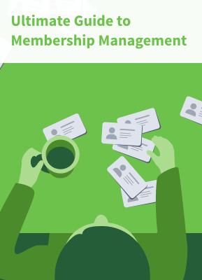 Ultimate Guide to Membership Management
