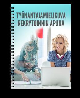 Käsikirja työnantajamielikuvan rakentamiseen