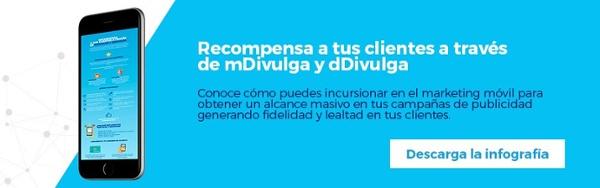 Regístrate y descarga gratis la infografía Recompensa a tus clientes a través de mDivulga y dDivulga