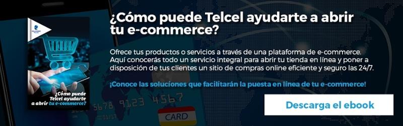 ¿Cómo puede Telcel ayudarte a abrir tu e-commerce?
