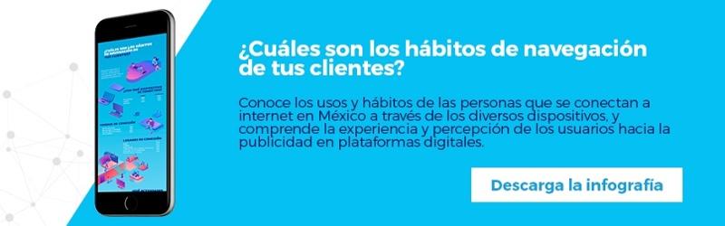 Regístrate y descarga gratis la infografía ¿Cuáles son los hábitos de navegación de tus clientes?