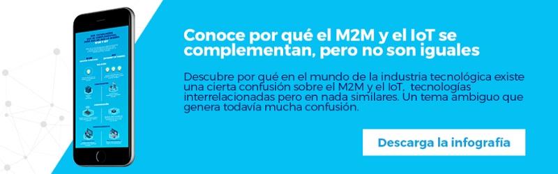 Regístrate y descarga gratis la infografía: Dos tecnologías que se complementan pero no son lo mismo: M2M & IoT