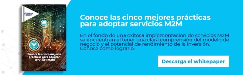 Regístrate y descarga gratis el whitepaper: Las 5 mejores prácticas para la adopción de servicios M2M