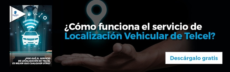 Ebook: Por qué la Localización Vehicular de Telcel es mejor que cualquier otro