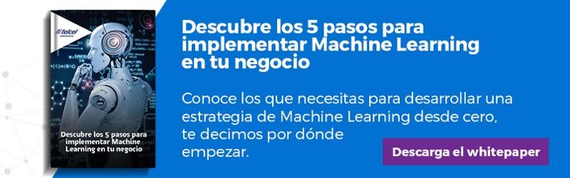 """Regístrate y descarga el whitepaper """"5 pasos para implementar Machine Learning en tu negocio"""""""