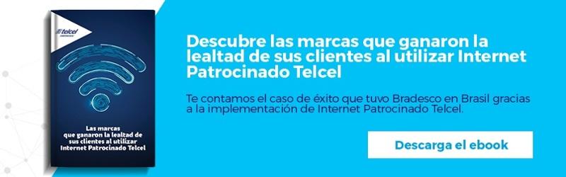 Regístrate y descarga gratis el ebook: Las marcas que ganaron la lealtad de sus clientes al utilizar Internet Patrocinado Telcel