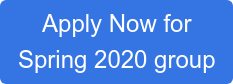 Apply Now for Spring 2020 group