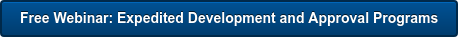 Free Webinar: Expedited Development and Approval Programs
