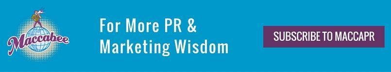 Get More PR & Marketing Wisdom Here