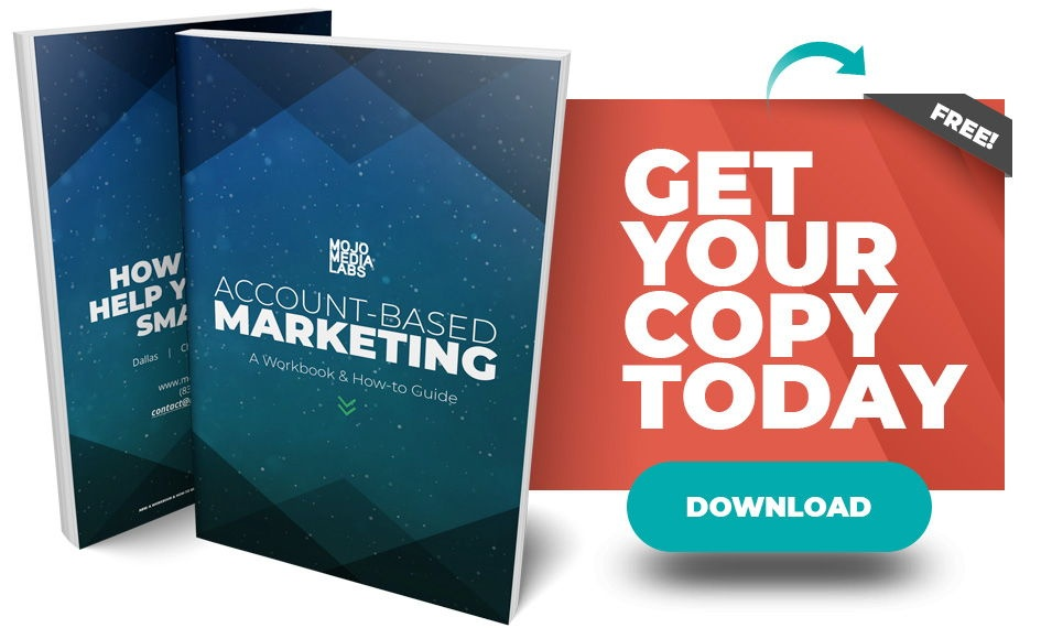 Account-Based Marketing Workbook & How-To Guide - Get Your Copy Today - Download Now