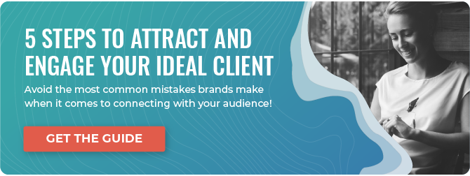 5 Steps to Attract & Engage Your Ideal Client