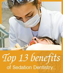 13 Reasons to consider sedation dentistry