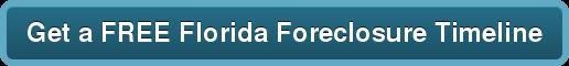 Get a FREE Florida Foreclosure Timeline