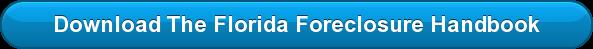 Download The Florida Foreclosure Handbook