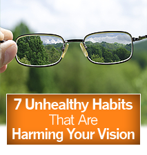 7 Unhealthy Habits That Are Harming Your Vision
