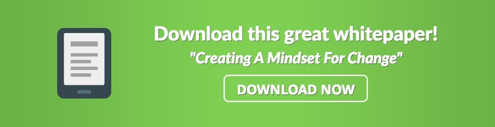 creating a mindset for change