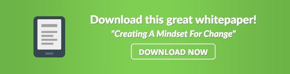 creating a mindset for change