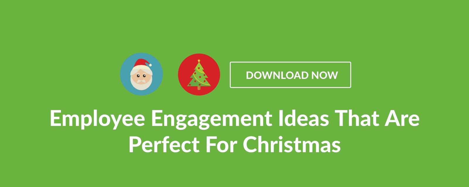 Employee Engagement Ideas That Are Perfect For Christmas