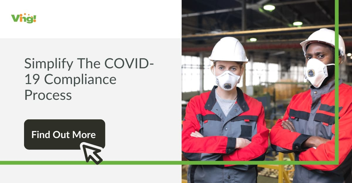 Simplify The COVID-19 Compliance Process