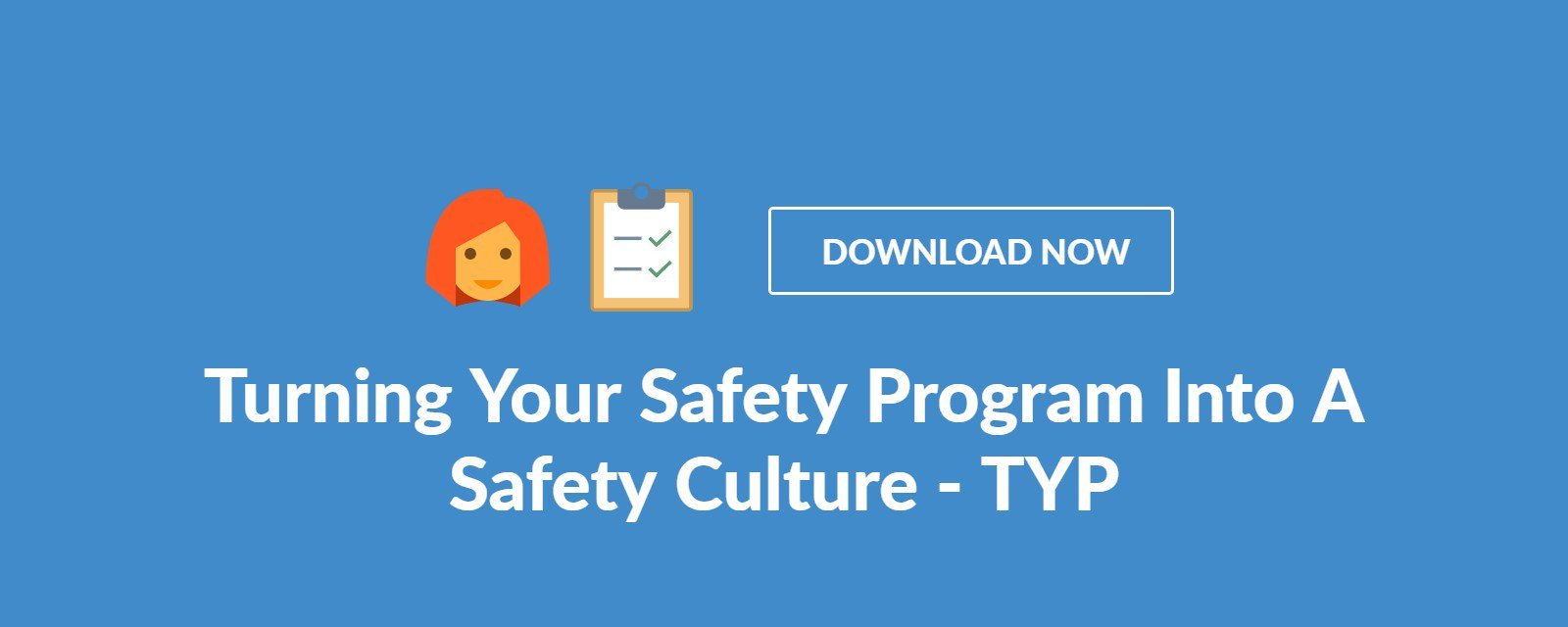 Turning Your Safety Program Into A Safety Culture