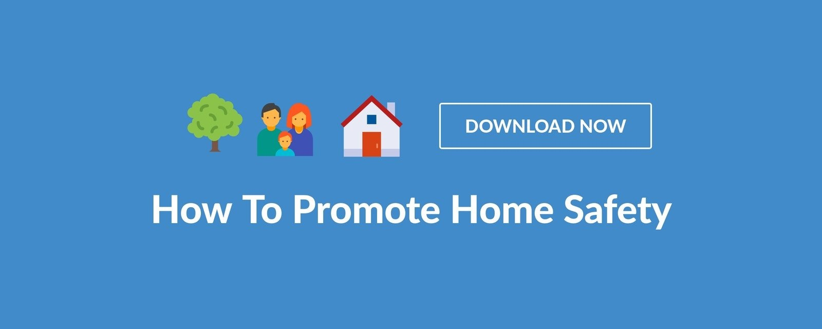 promote home safety