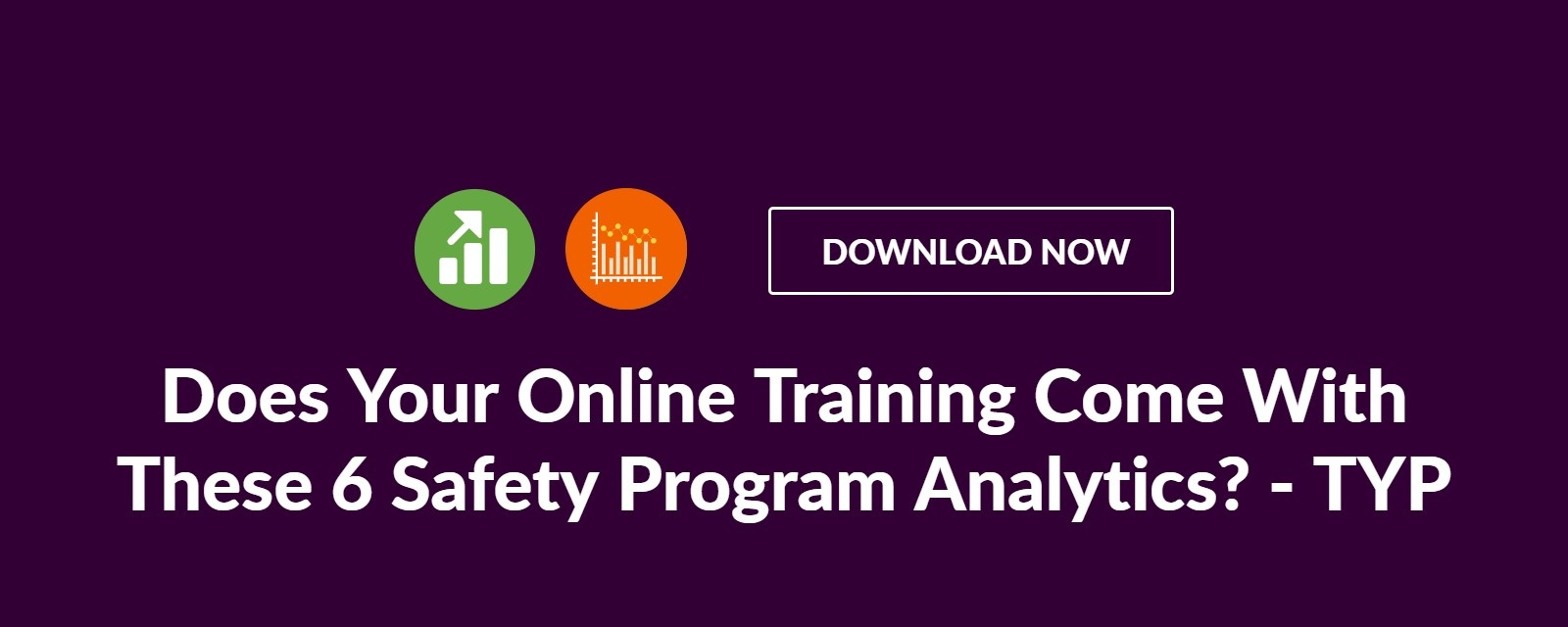 Does Your Online Training Come With These 6 Safety Program Analytics?