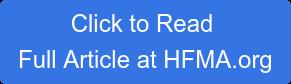Click to Read  Full Article at HFMA.org