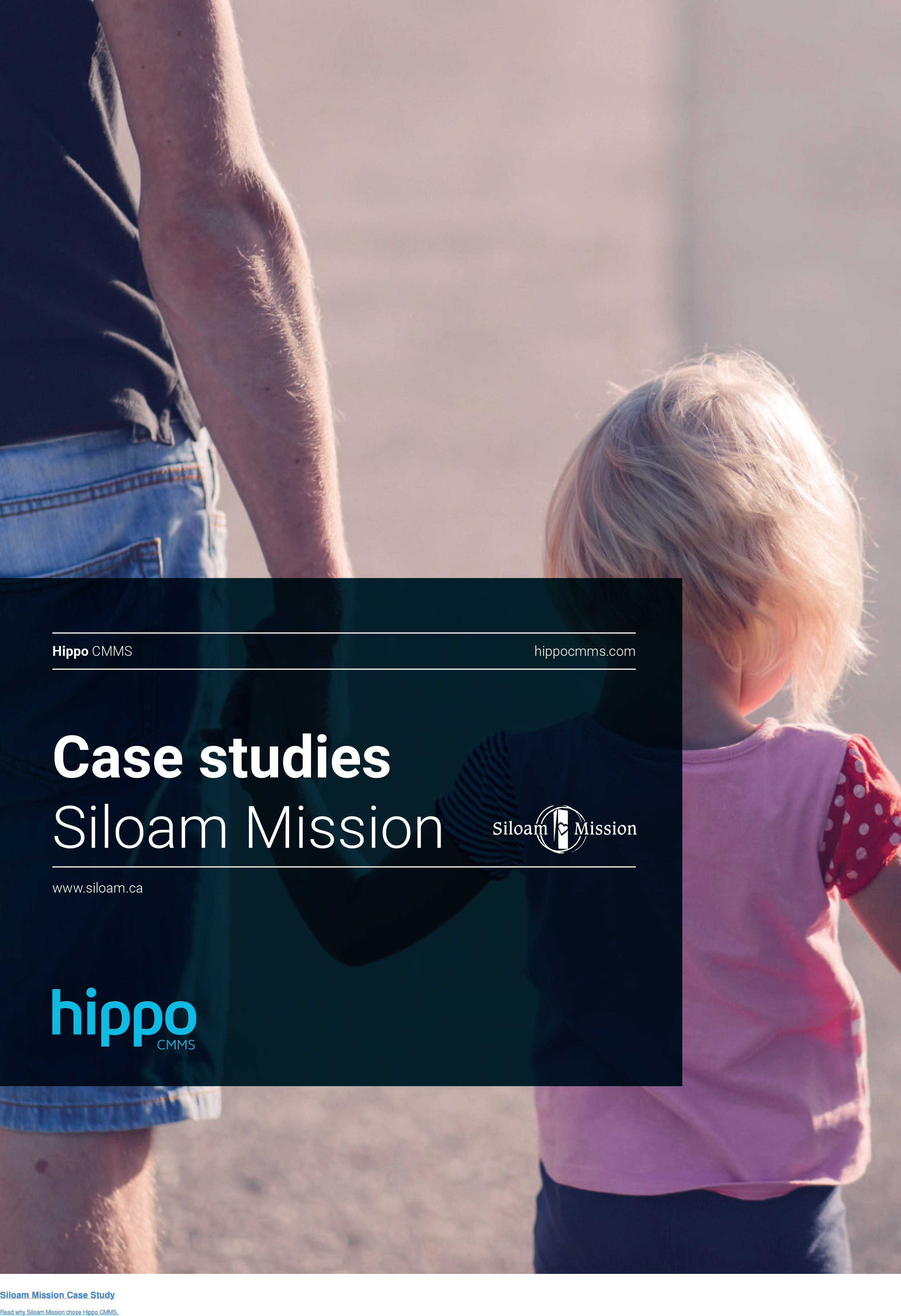 Siloam Mission Case Study  Read why Siloam Mission chose Hippo CMMS.