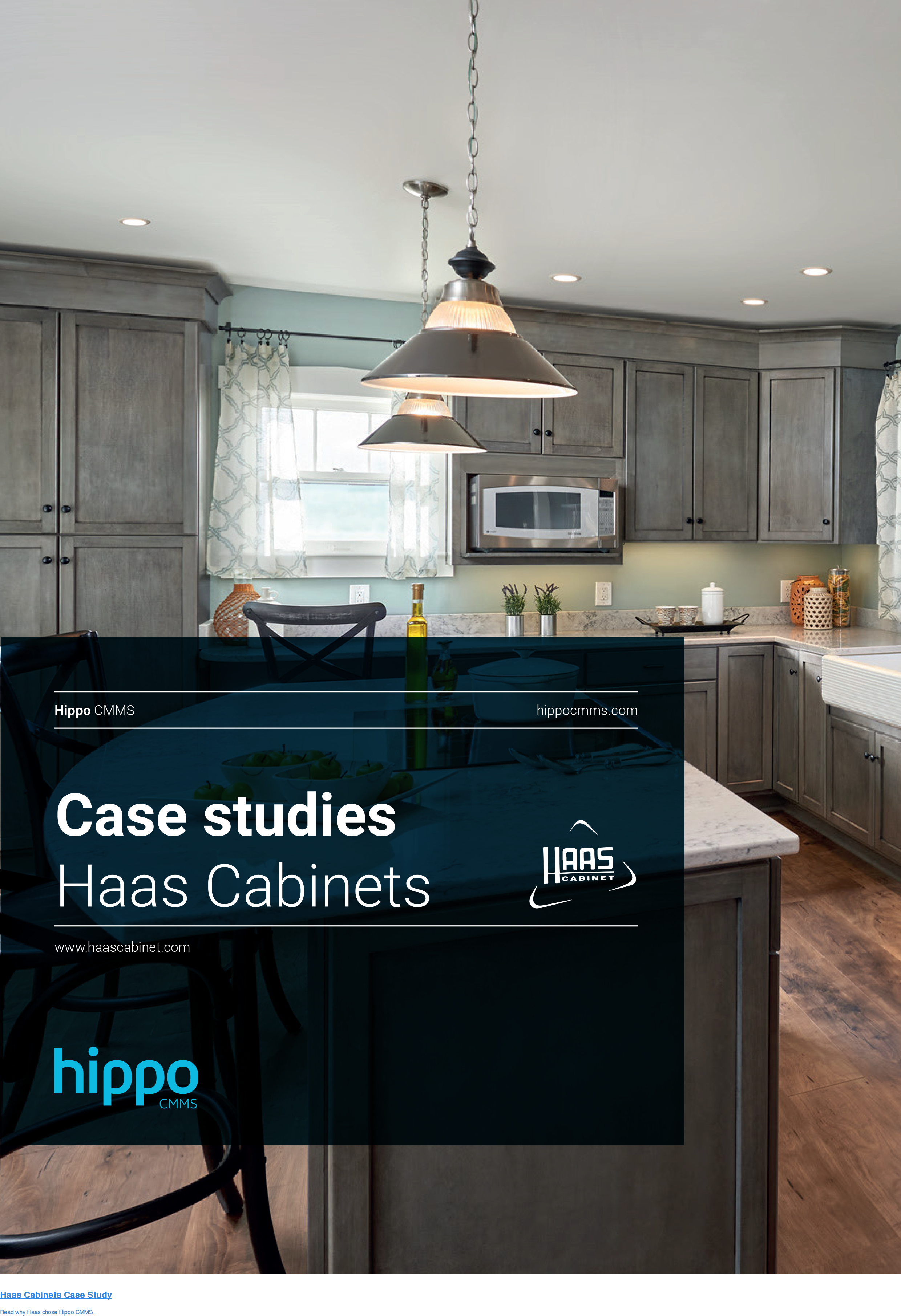 Haas Cabinets Case Study  Read why Haas chose Hippo CMMS.