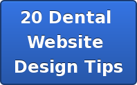 20 Dental  Website  Design Tips