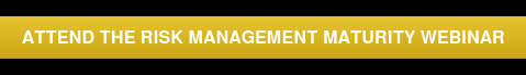Attend the Risk Management maturity webinar
