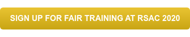 SIGN UP FOR FAIR TRAINING AT RSAC 2020