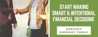 Click here to contact Cordant and start making smart and intentional financial decisions