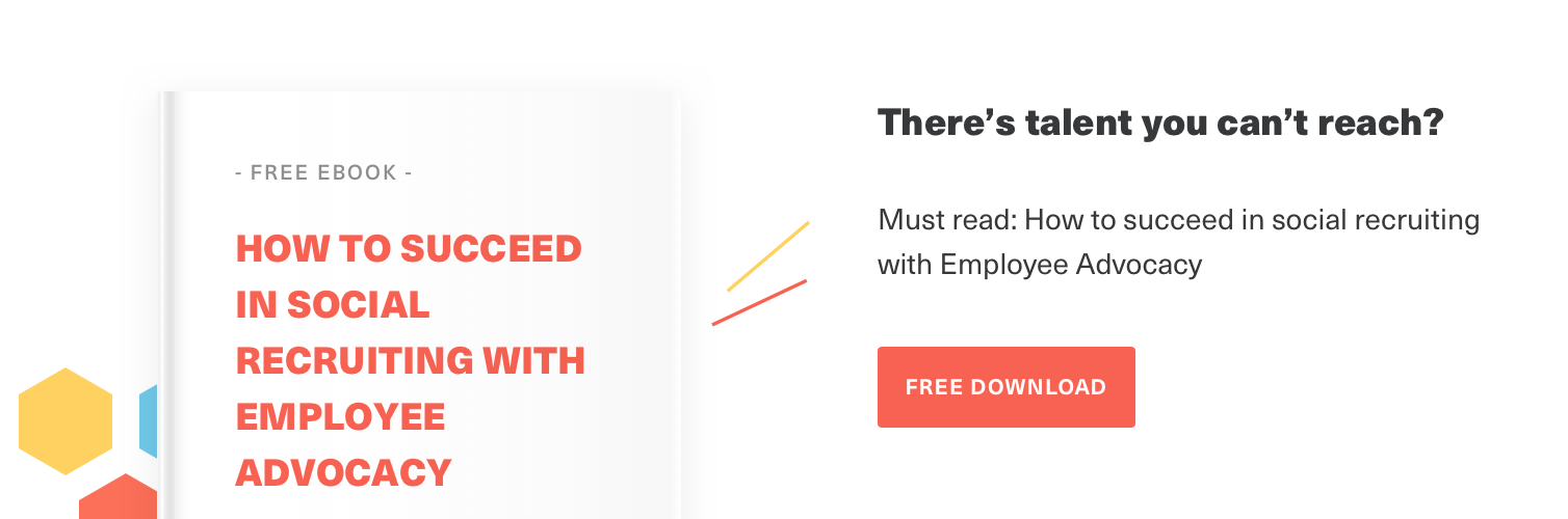 Reach more talent with the help of employee advocacy and social recruiting