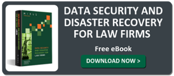 Data Security and Disaster Recovery for Law Firms eBook