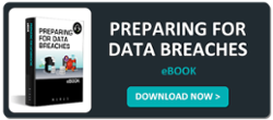 Preparing for Data Breaches - Datto eBook