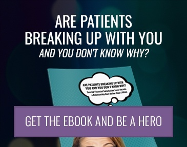 Are Patients Breaking Up With You and You Don't Know Why?