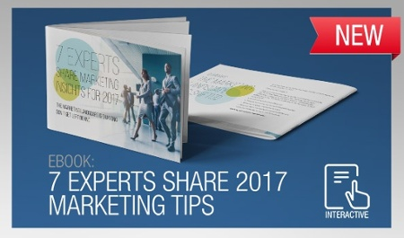 7 EXPERTS SHARE 2017 MARKETING TIPS