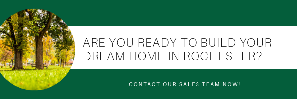 Are you ready to build your dream home in rochester?