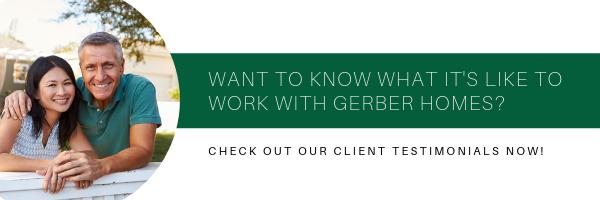 gerber homes client testimonials