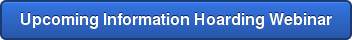 Upcoming Information Hoarding Webinar