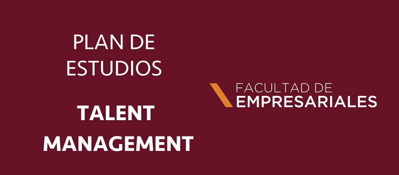 plan de estudios de talent management recursos humanos en la universidad panamericana