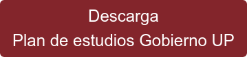 Descarga Plan de estudios Gobierno UP