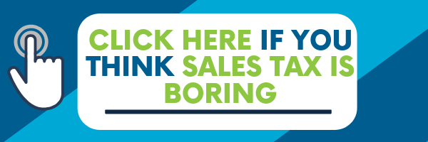 Click here if you think sales tax is boring. Book a meeting.