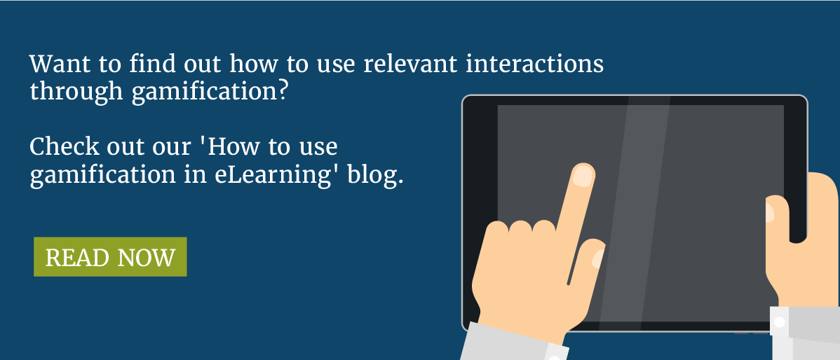 Want to find out more about interactions in eLearning? Read our gamification blog.