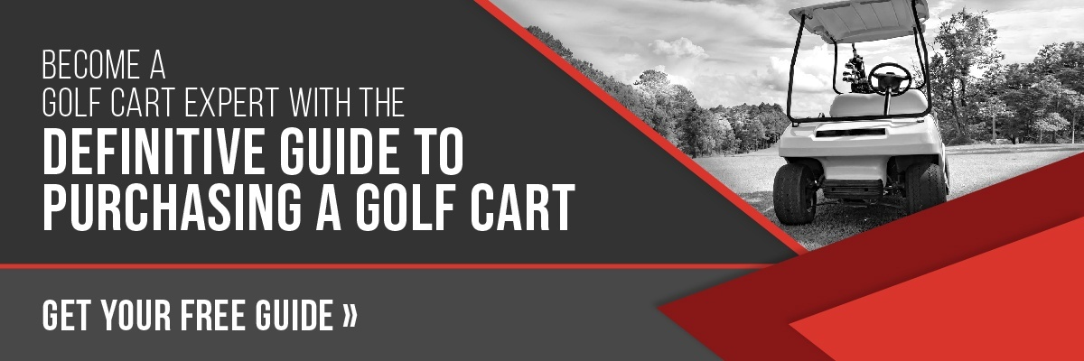 Become a Golf Cart Expert With The Definitive Guide to Purchasing a Golf Cart