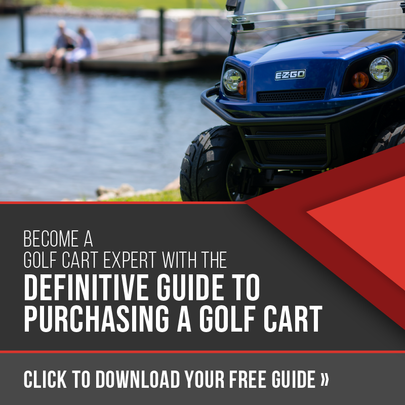 Click to download our free Definitive Guide to Purchasing a Golf Cart!